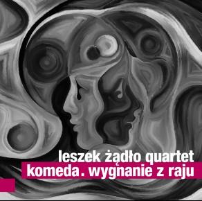 0140<span style='color:#CE0F69;'>(089)</span> Leszek Żądło Quartet - Komeda. Wygnanie z Raju