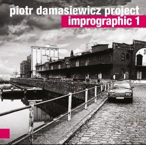 Piotr Damasiewicz Project – Imprographic 1