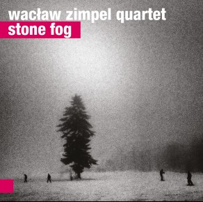 0009<span style='color:#CE0F69;'>(009)</span> Wacław Zimpel Quartet – Stone Fog