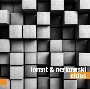 Lorent & Nerkowski – Eidos
