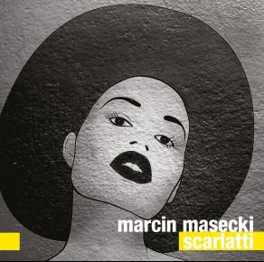 Marcin Masecki – Scarlatti