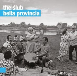 The Ślub – Bella Provincia