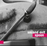 Second Exit – Spoon