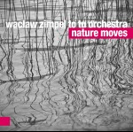 0036<span style='color:#CE0F69;'>(025)</span> Wacław Zimpel To Tu Orchestra – Nature Moves