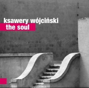 0041<span style='color:#CE0F69;'>(029)</span> Ksawery Wójciński – The Soul