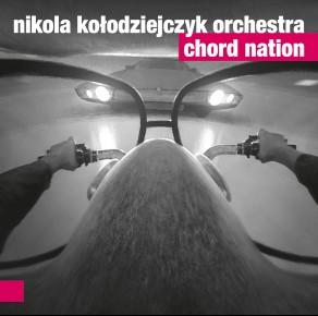 0042<span style='color:#CE0F69;'>(030)</span> Nikola Kołodziejczyk Orchestra – Chord Nation
