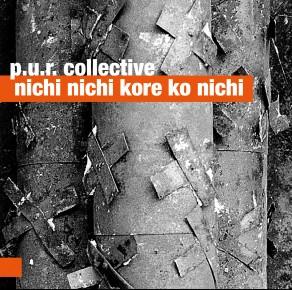 0056<span style='color:#E87722;'>(006)</span> P.U.R. Collective – Nichi Nichi Kore Ko Nichi
