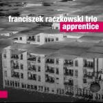 0066<span style='color:#CE0F69;'>(042)</span> Franciszek Raczkowski Trio - Apprentice