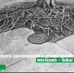 Maria Pomianowska & Groupe Gainde – Warszawa—Dakar