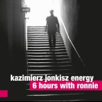 Kazimierz Jonkisz Energy – 6 Hours With Ronnie