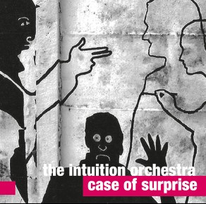 The Intuition Orchestra – Case of Surprise