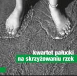 0073<span style='color:#009639;'>(011)</span> Kwartet Pałucki - Na Skrzyżowaniu Rzek