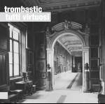 0083<span style='color:#c1c6c8;'>(002)</span> Trombastic - Tutti Virtuosi