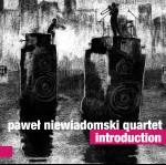 0085<span style='color:#CE0F69;'>(055)</span> Paweł Niewiadomski Quartet - Introduction