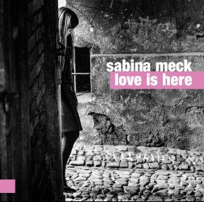 Sabina Meck - Love Is Here