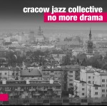 0093<span style='color:#CE0F69;'>(060)</span> Cracow Jazz Collective - No More Drama