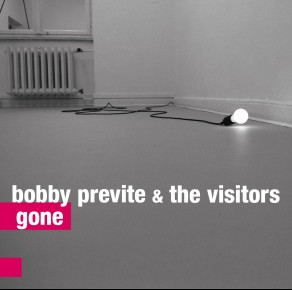 0100<span style='color:#CE0F69;'>(065)</span> Bobby Previte & The Visitors - Gone