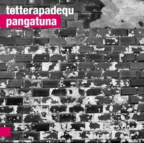 0104<span style='color:#CE0F69;'>(067)</span> Tetterapadequ - Pangatuna