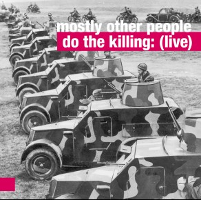 0109<span style='color:#CE0F69;'>(072)</span> Mostly Other People Do The Killing - Live