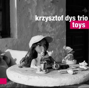 0115<span style='color:#CE0F69;'>(073)</span> Krzysztof Dys Trio - Toys