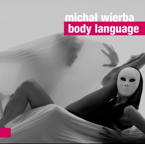 0116<span style='color:#CE0F69;'>(074)</span> Michał Wierba - Body Language