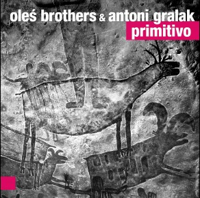 0118<span style='color:#CE0F69;'>(0075)</span> Oleś Brothers & Antoni Gralak - Primitivo