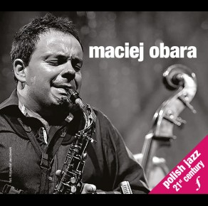 TSA 01 Polish Jazz 21st Century - Maciej Obara (3 CD)